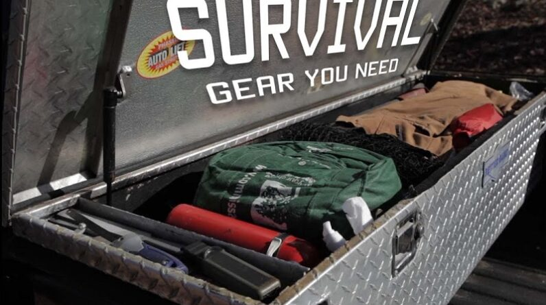 Survival Gear you need in your cargo box